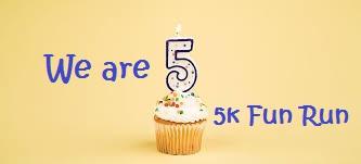 WE ARE 5! FREE 5k Fun Run